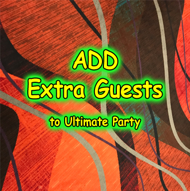 Extra Guest Ultimate Party