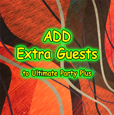 Extra Guest Ultimate Party Plus